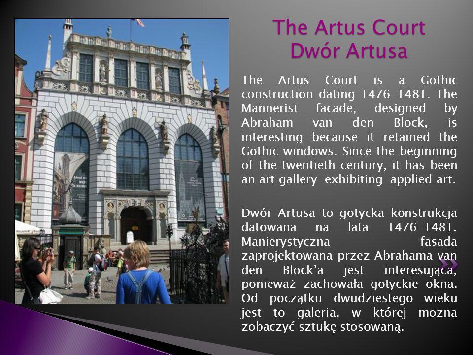 The Artus Court Dwór Artusa