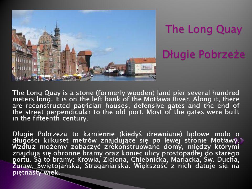The Long Quay Długie Pobrzeże