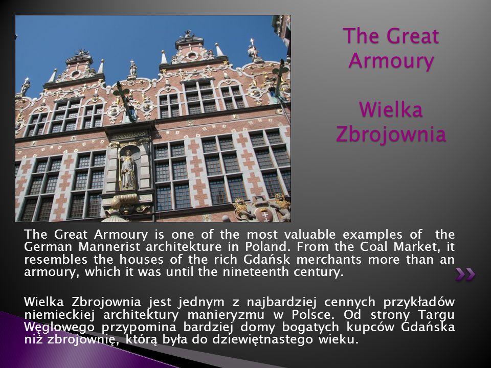 The Great Armoury Wielka Zbrojownia
