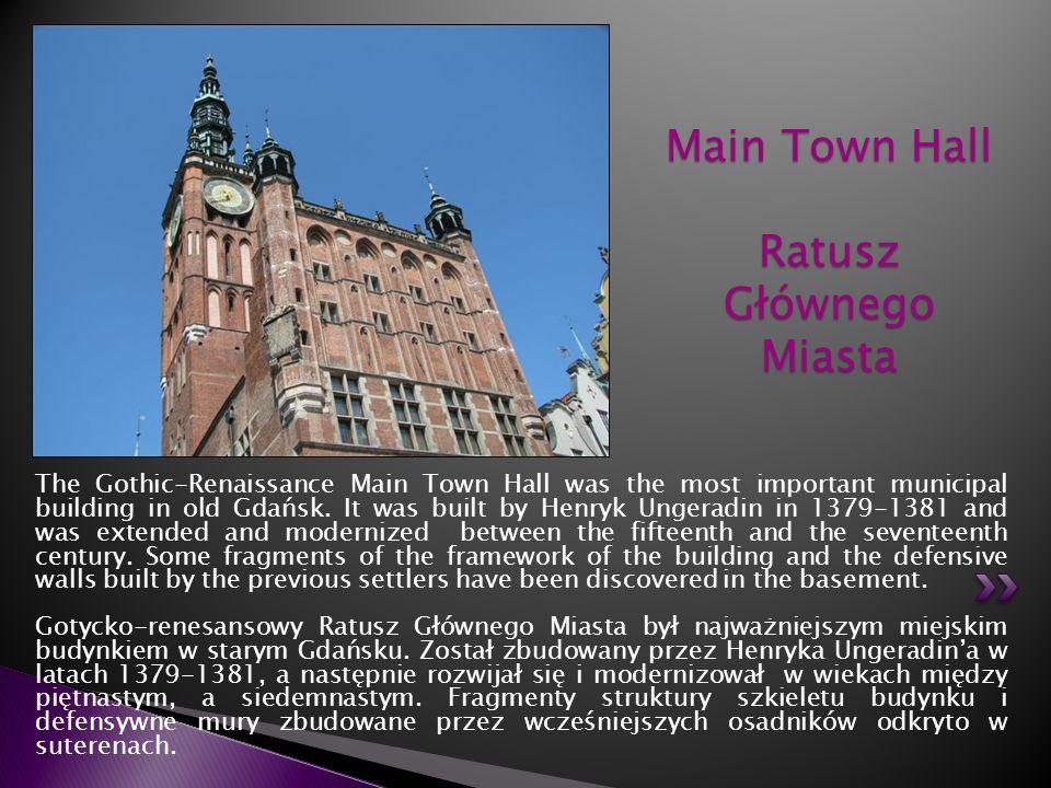 Main Town Hall Ratusz Głównego Miasta