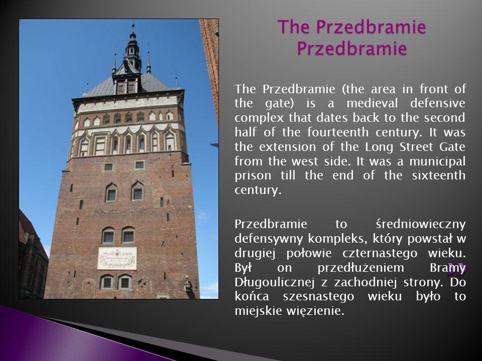 The Przedbramie Przedbramie