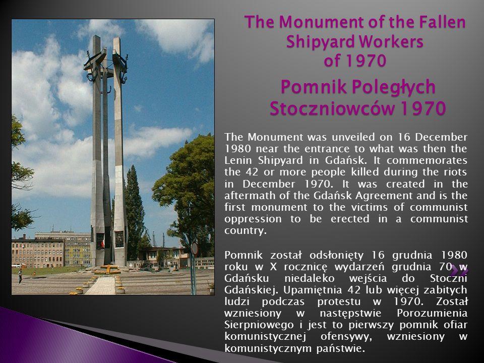 The Monument of the Fallen Shipyard Workers of 1970 Pomnik Poległych Stoczniowców 1970