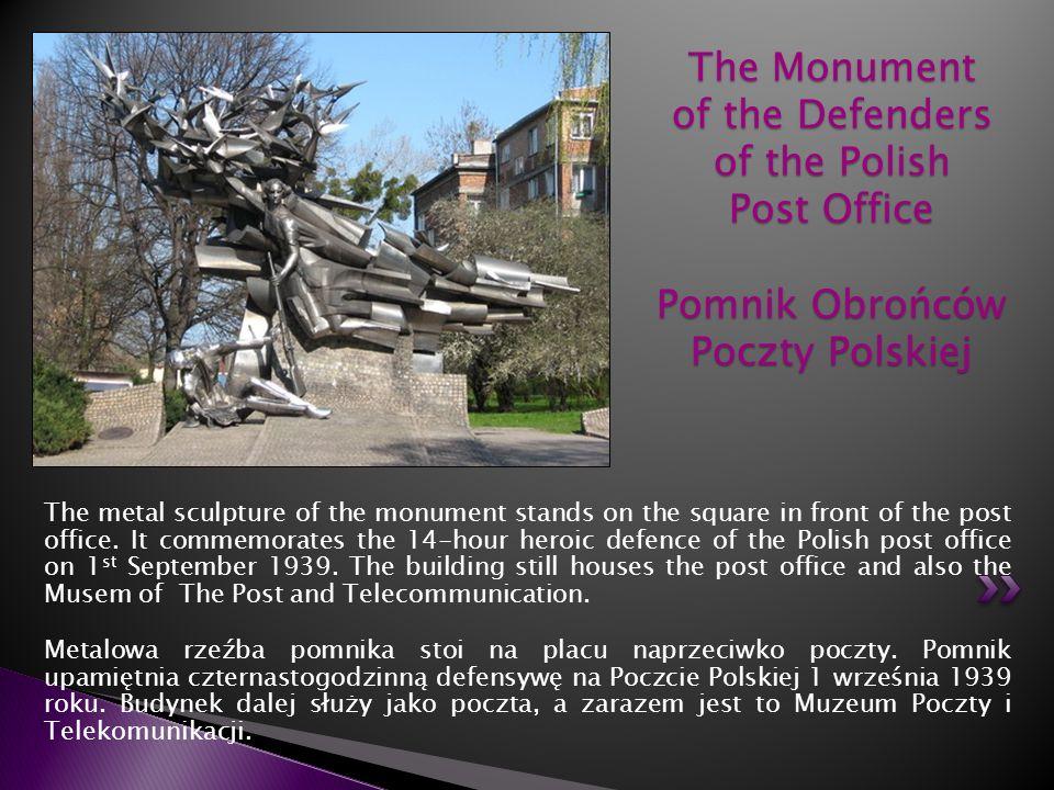 The Monument of the Defenders of the Polish Post Office Pomnik Obrońców Poczty Polskiej