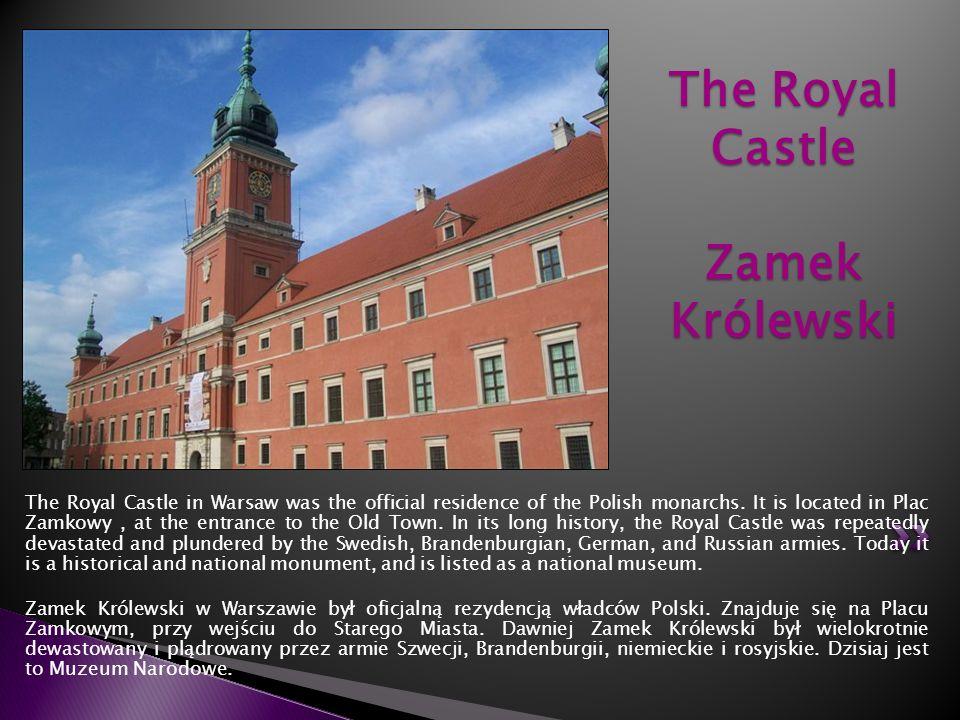 The Royal Castle Zamek Królewski