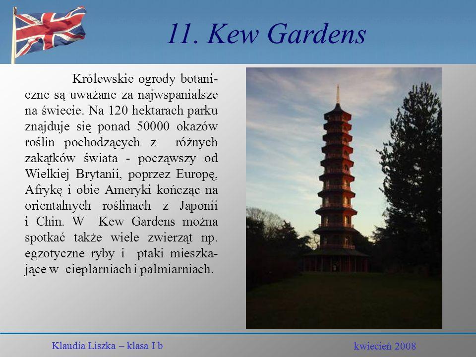 11. Kew Gardens