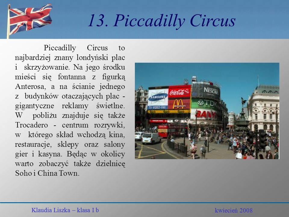 13. Piccadilly Circus
