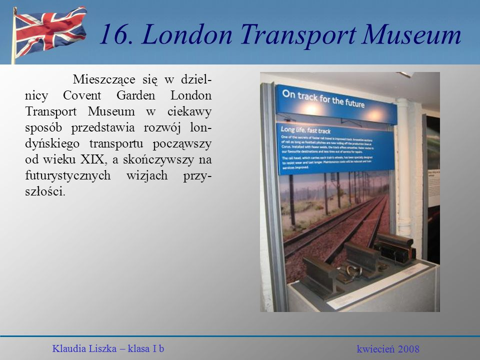 16. London Transport Museum