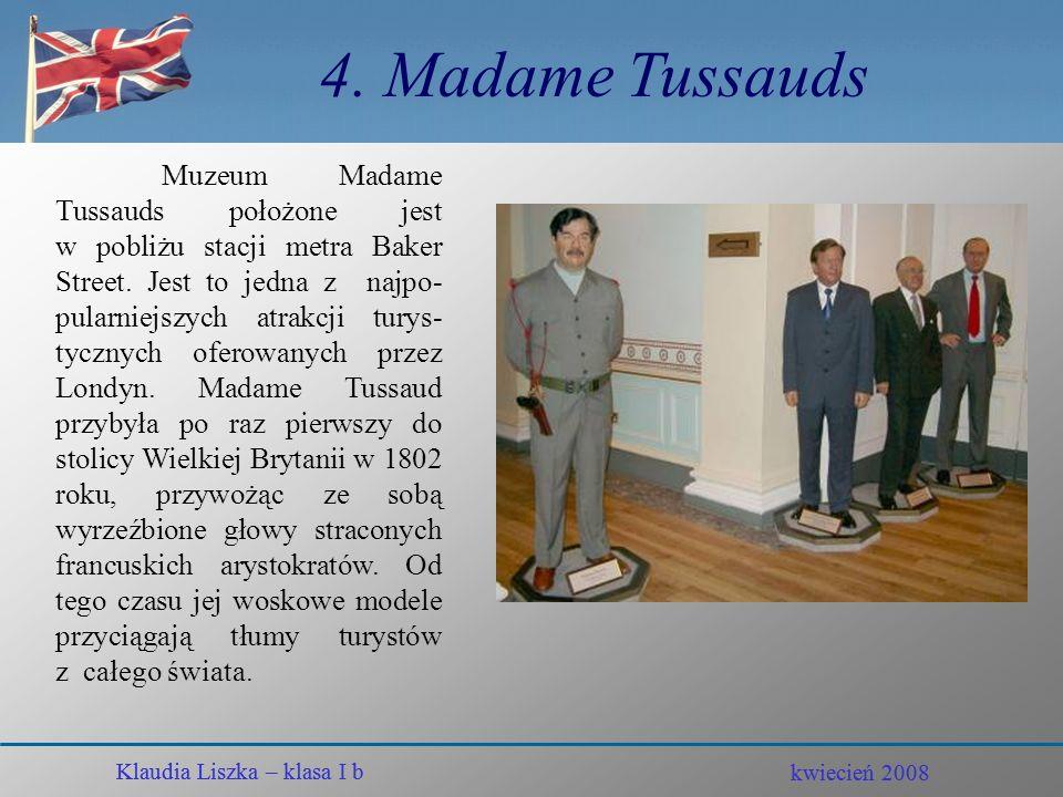 4. Madame Tussauds