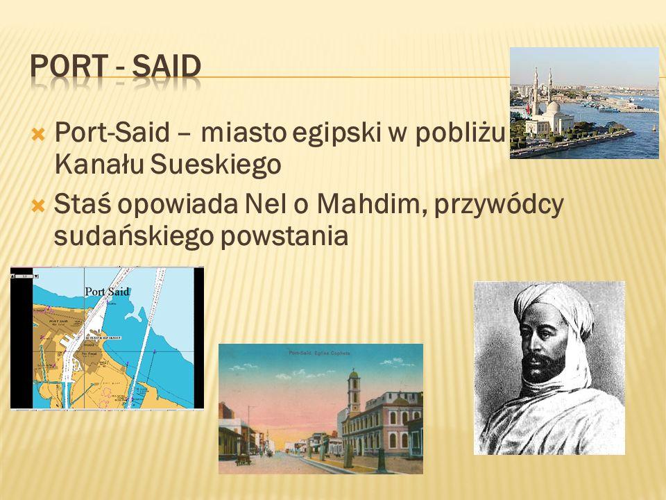PORT - SAID Port-Said – miasto egipski w pobliżu Kanału Sueskiego