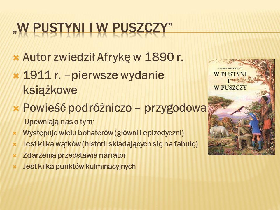 """""""W PUSTYNI I W PUSZCZY Autor zwiedził Afrykę w 1890 r."""