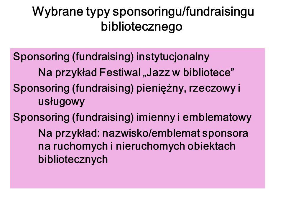 Wybrane typy sponsoringu/fundraisingu bibliotecznego