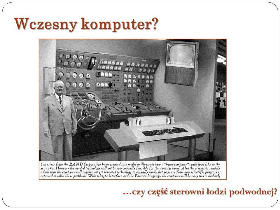 Wczesny komputer …czy część sterowni łodzi podwodnej