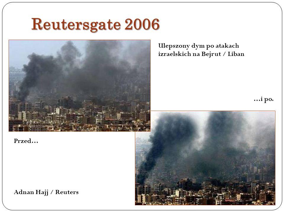 Reutersgate 2006 Ulepszony dym po atakach izraelskich na Bejrut / Liban. …i po. Przed…