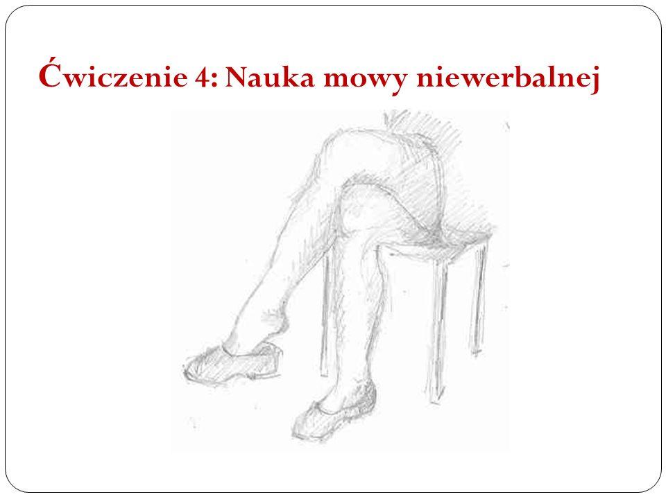 Ćwiczenie 4: Nauka mowy niewerbalnej