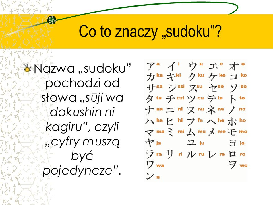 "Co to znaczy ""sudoku ."