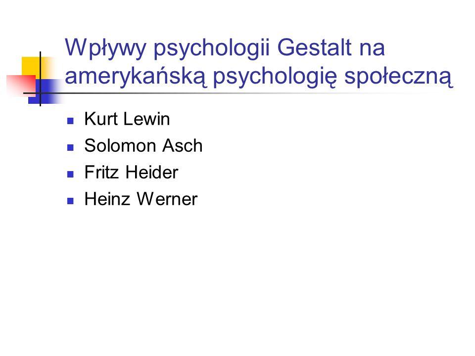 Wpływy psychologii Gestalt na amerykańską psychologię społeczną