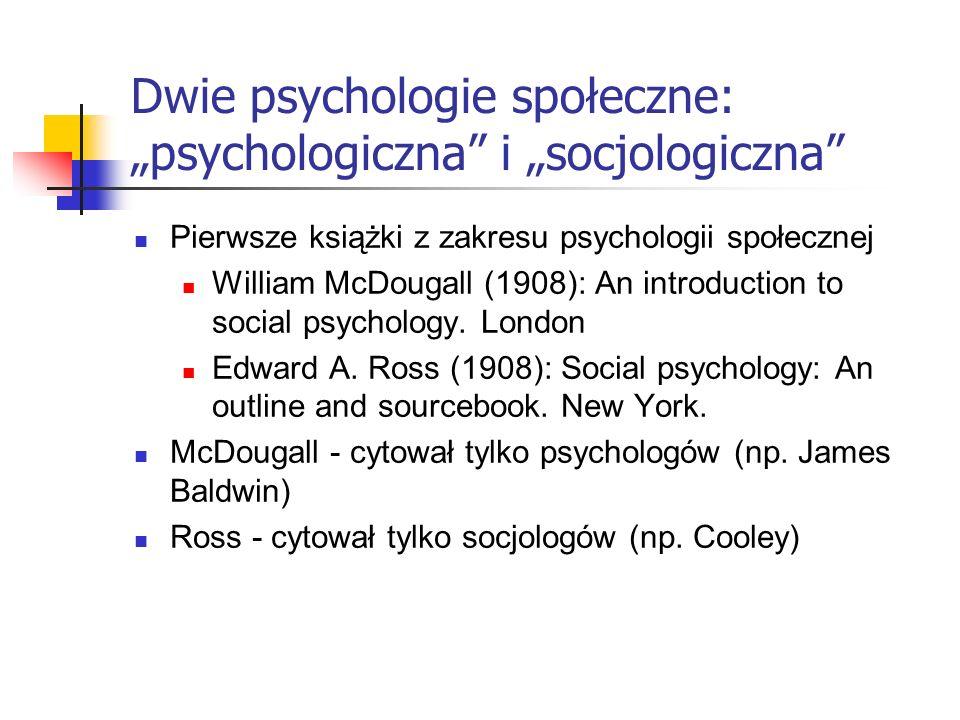 """Dwie psychologie społeczne: """"psychologiczna i """"socjologiczna"""