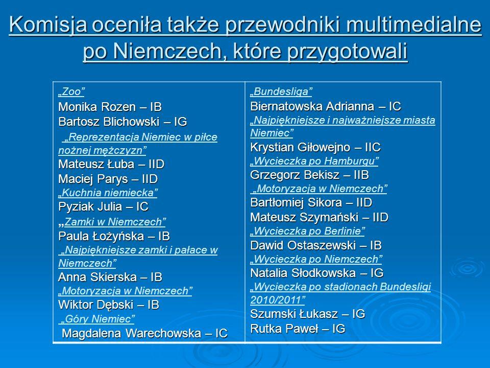 Komisja oceniła także przewodniki multimedialne po Niemczech, które przygotowali