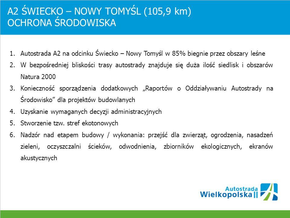 A2 ŚWIECKO – NOWY TOMYŚL (105,9 km) OCHRONA ŚRODOWISKA