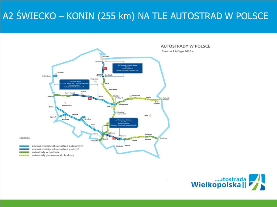 A2 ŚWIECKO – KONIN (255 km) NA TLE AUTOSTRAD W POLSCE