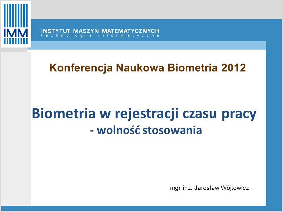 Konferencja Naukowa Biometria 2012