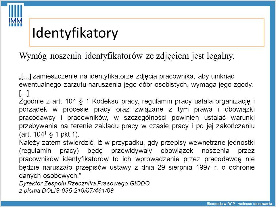 Identyfikatory Wymóg noszenia identyfikatorów ze zdjęciem jest legalny.