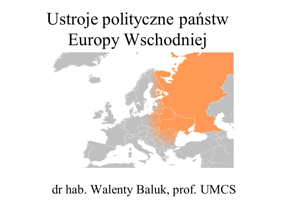 Ustroje polityczne państw Europy Wschodniej