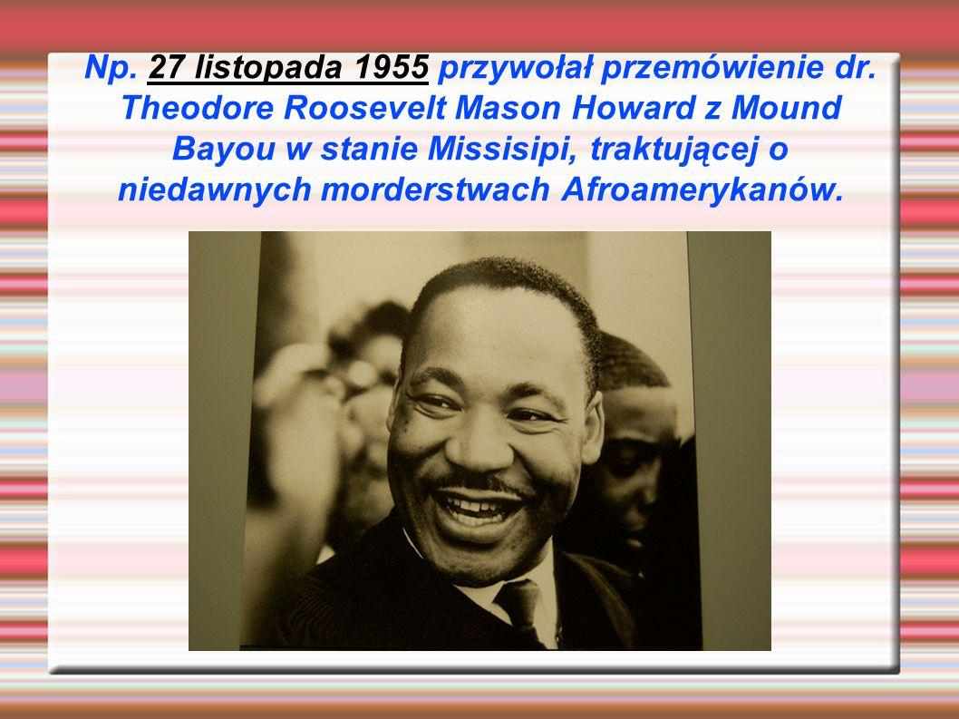 Np. 27 listopada 1955 przywołał przemówienie dr