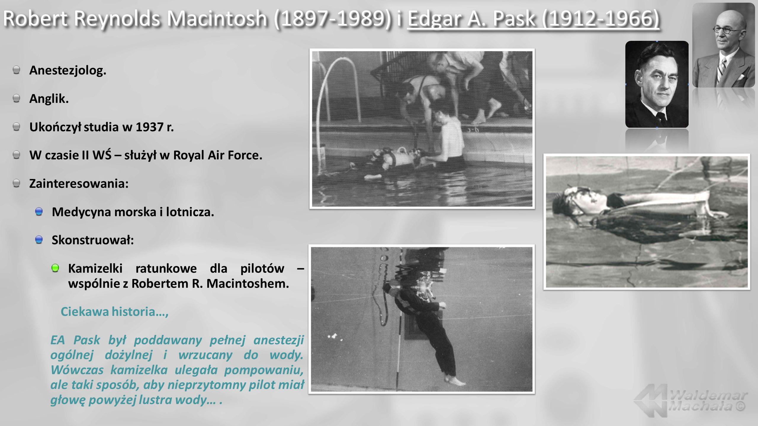 Robert Reynolds Macintosh (1897-1989) i Edgar A. Pask (1912-1966)