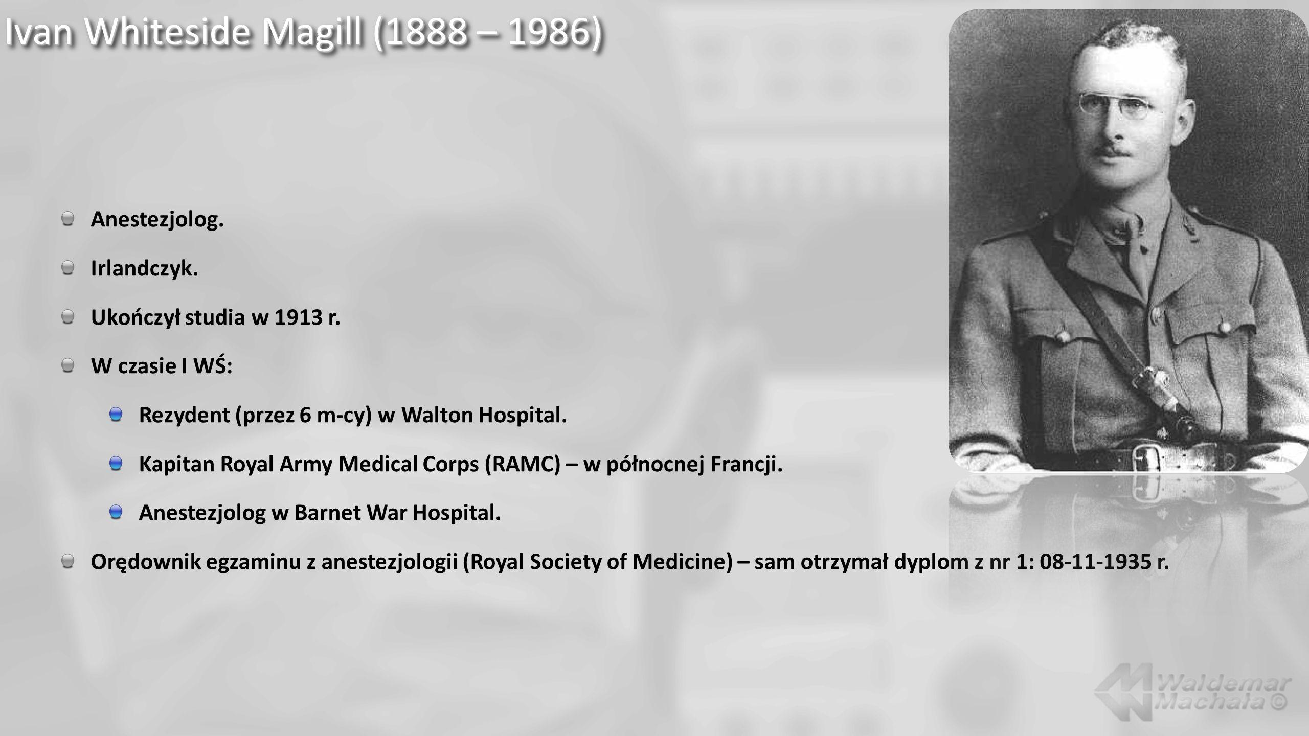 Ivan Whiteside Magill (1888 – 1986)