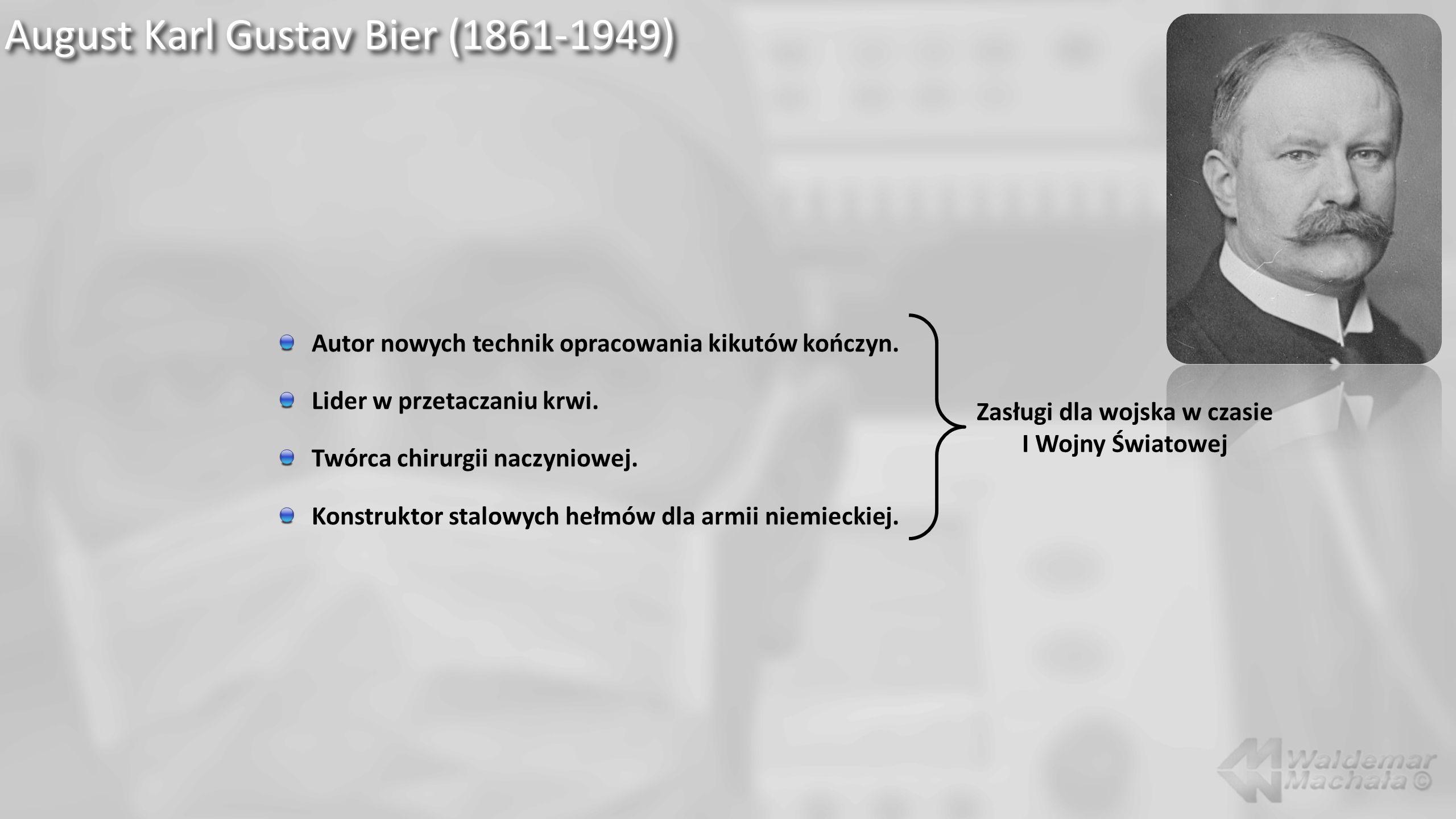 August Karl Gustav Bier (1861-1949)
