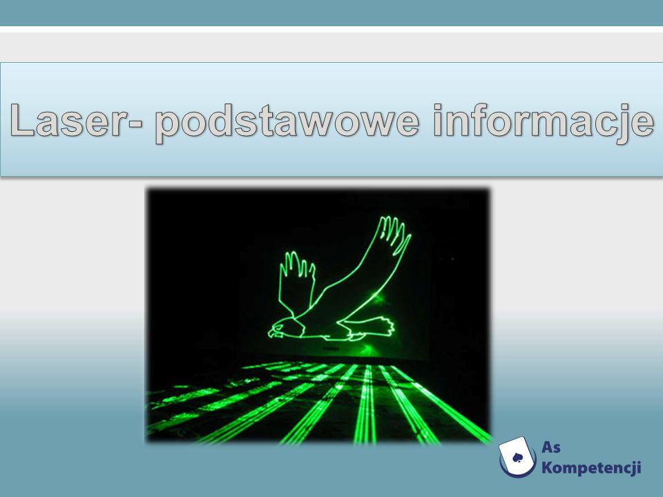 Laser- podstawowe informacje
