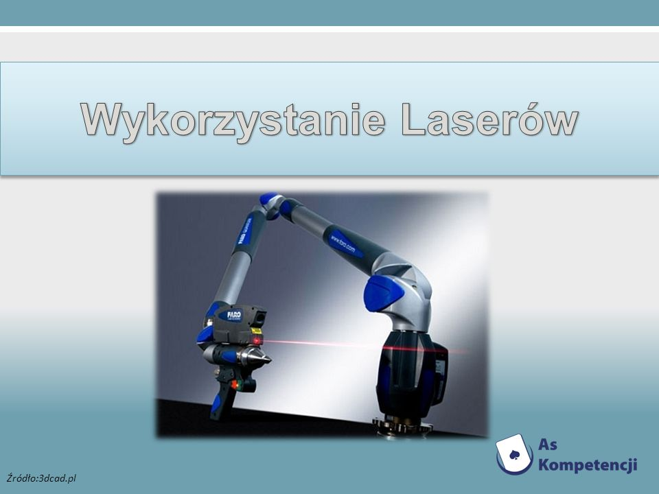Wykorzystanie Laserów
