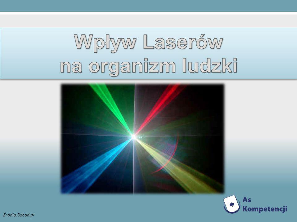 Wpływ Laserów na organizm ludzki