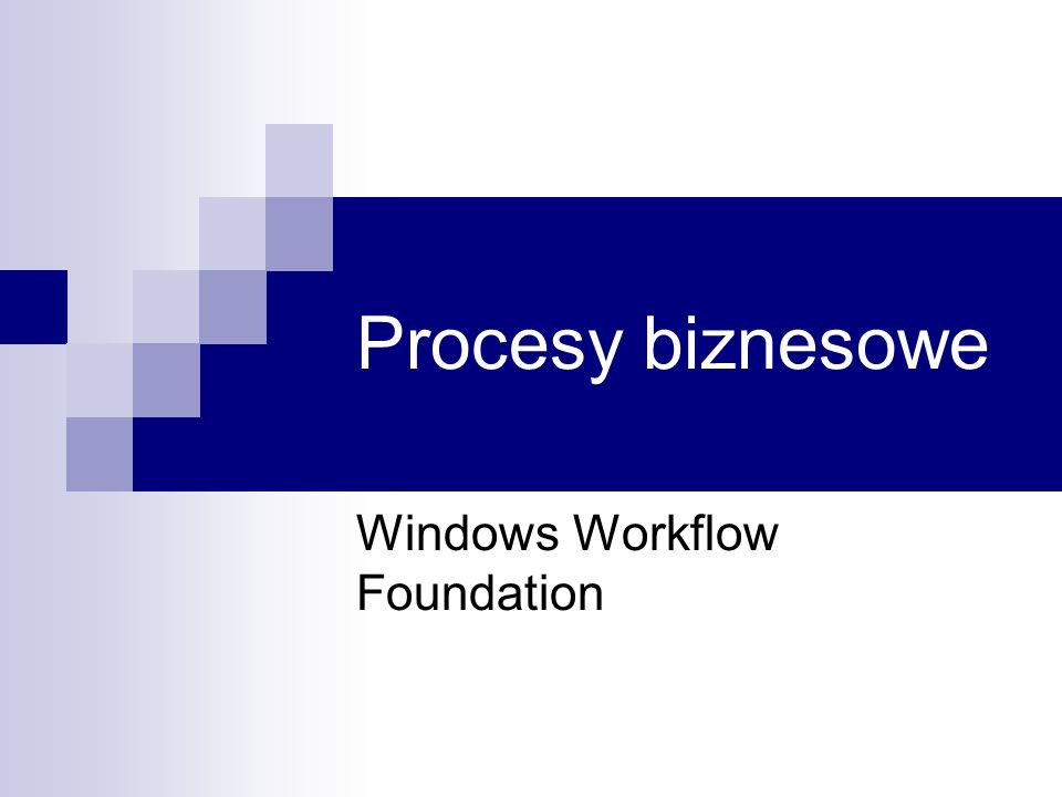 Windows Workflow Foundation