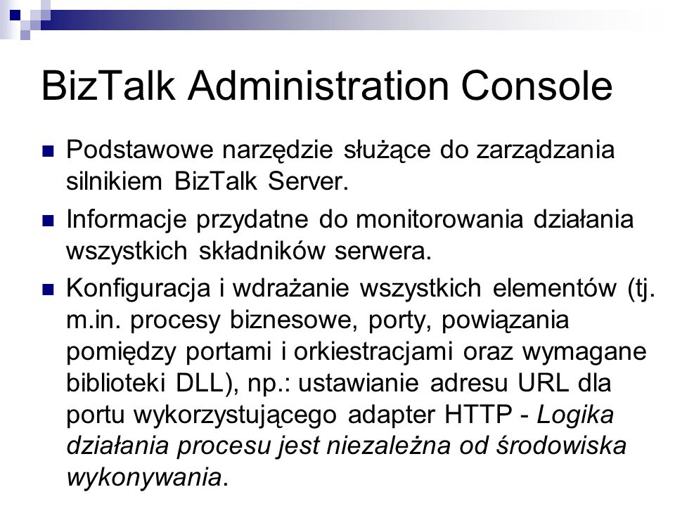 BizTalk Administration Console
