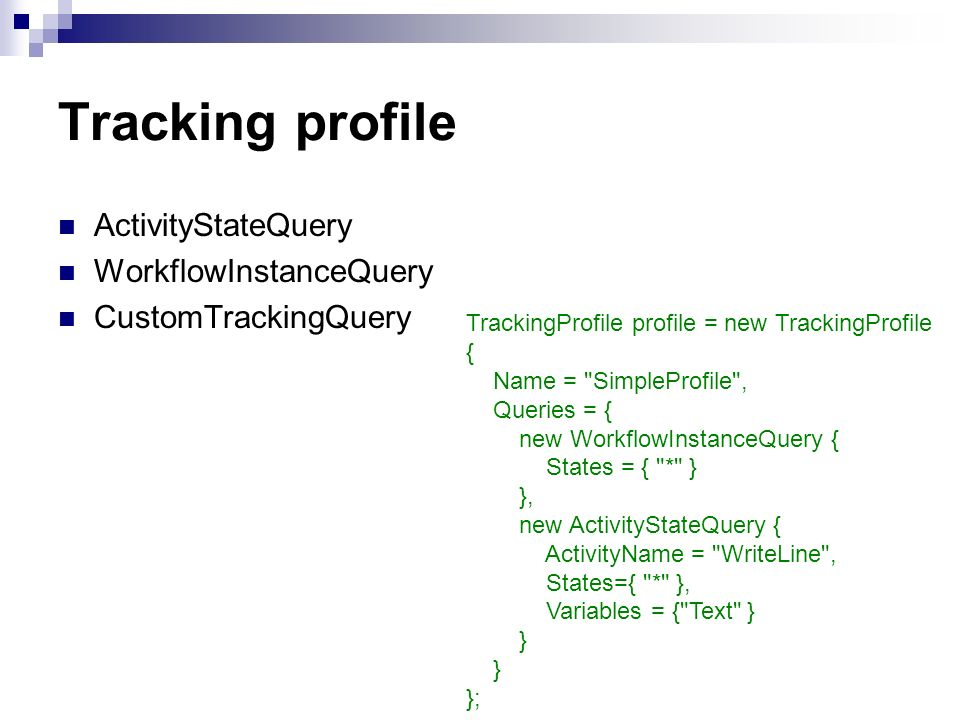 Tracking profile ActivityStateQuery WorkflowInstanceQuery