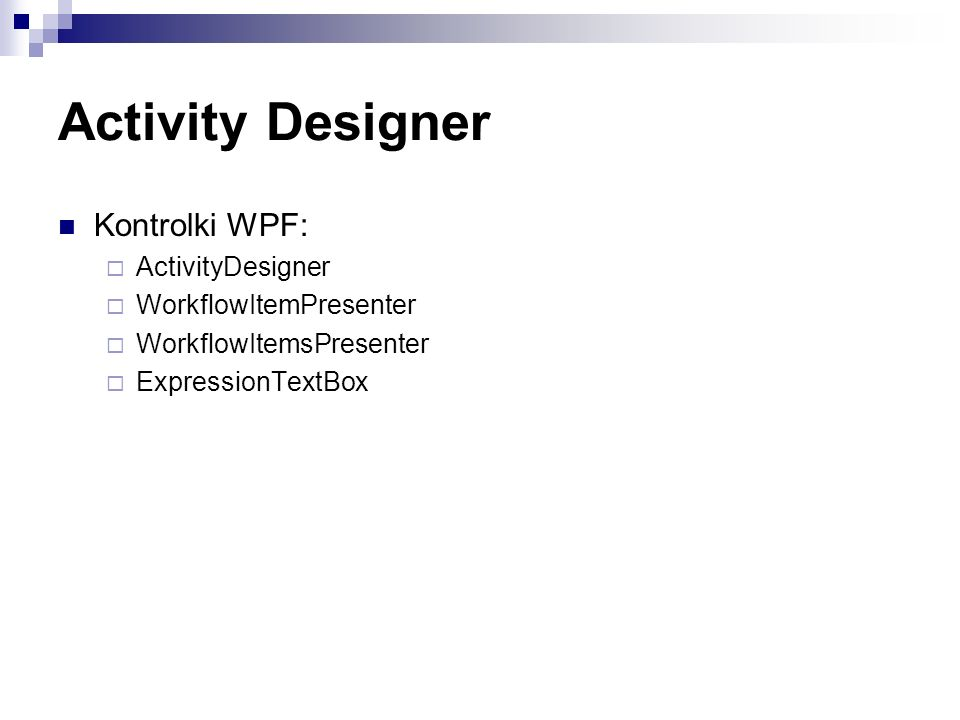 Activity Designer Kontrolki WPF: ActivityDesigner