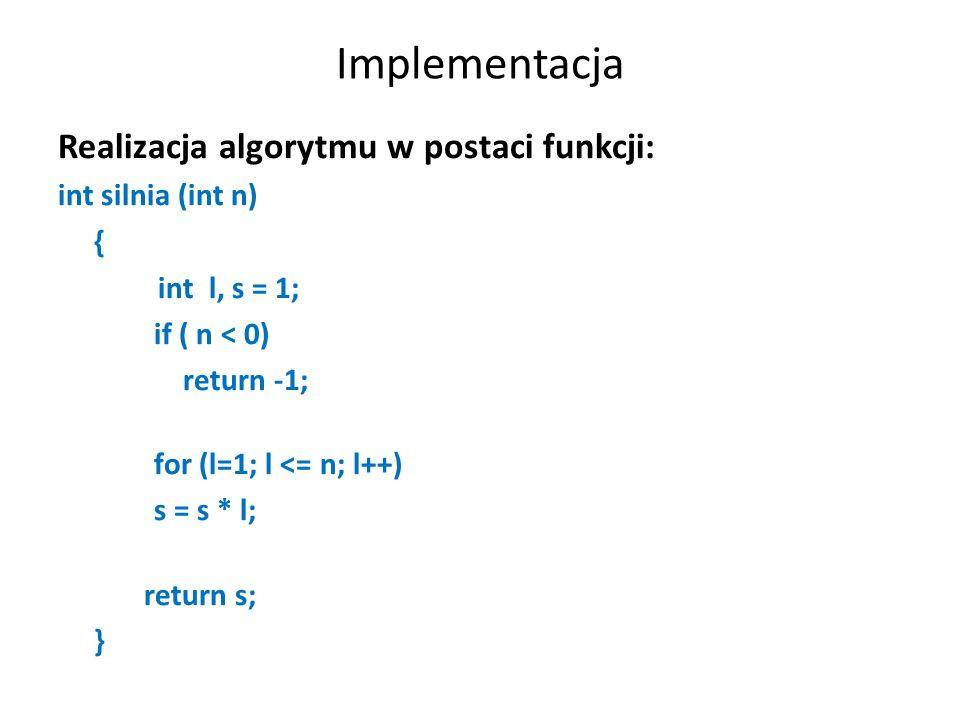Implementacja Realizacja algorytmu w postaci funkcji: