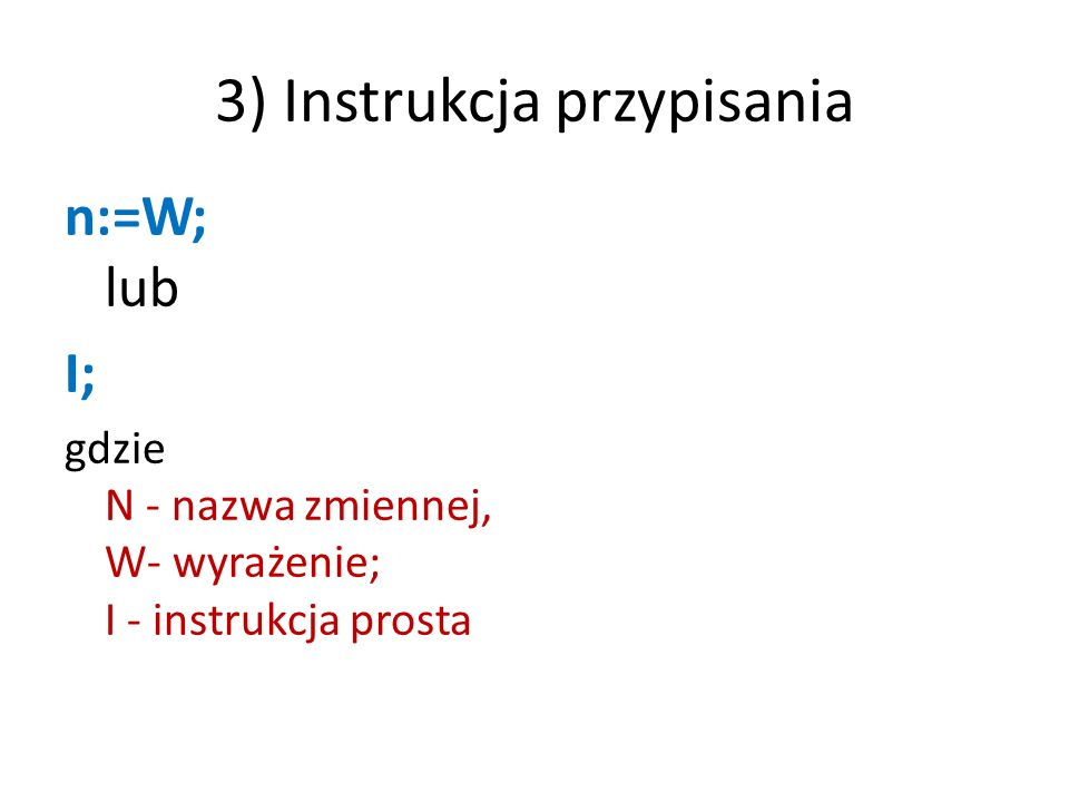 3) Instrukcja przypisania