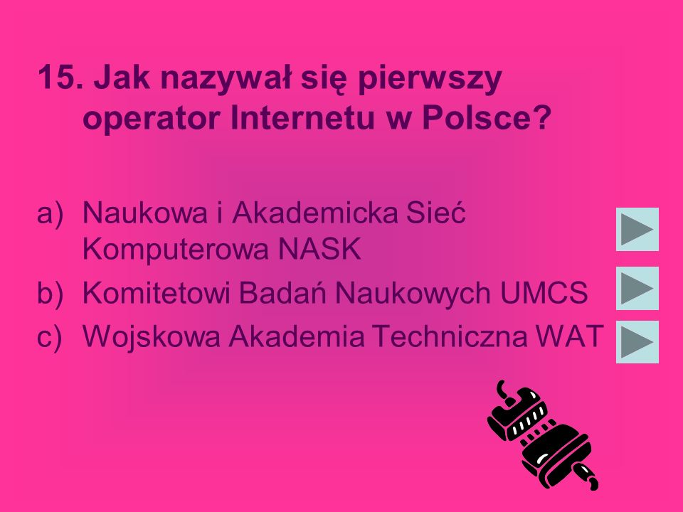 15. Jak nazywał się pierwszy operator Internetu w Polsce