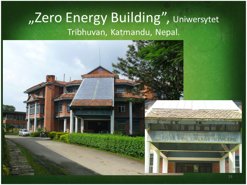 """""""Zero Energy Building , Uniwersytet Tribhuvan, Katmandu, Nepal."""