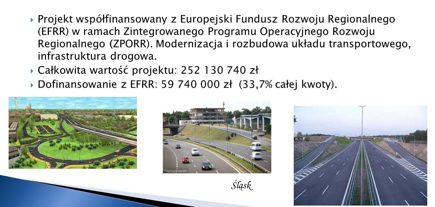 Projekt współfinansowany z Europejski Fundusz Rozwoju Regionalnego (EFRR) w ramach Zintegrowanego Programu Operacyjnego Rozwoju Regionalnego (ZPORR). Modernizacja i rozbudowa układu transportowego, infrastruktura drogowa.