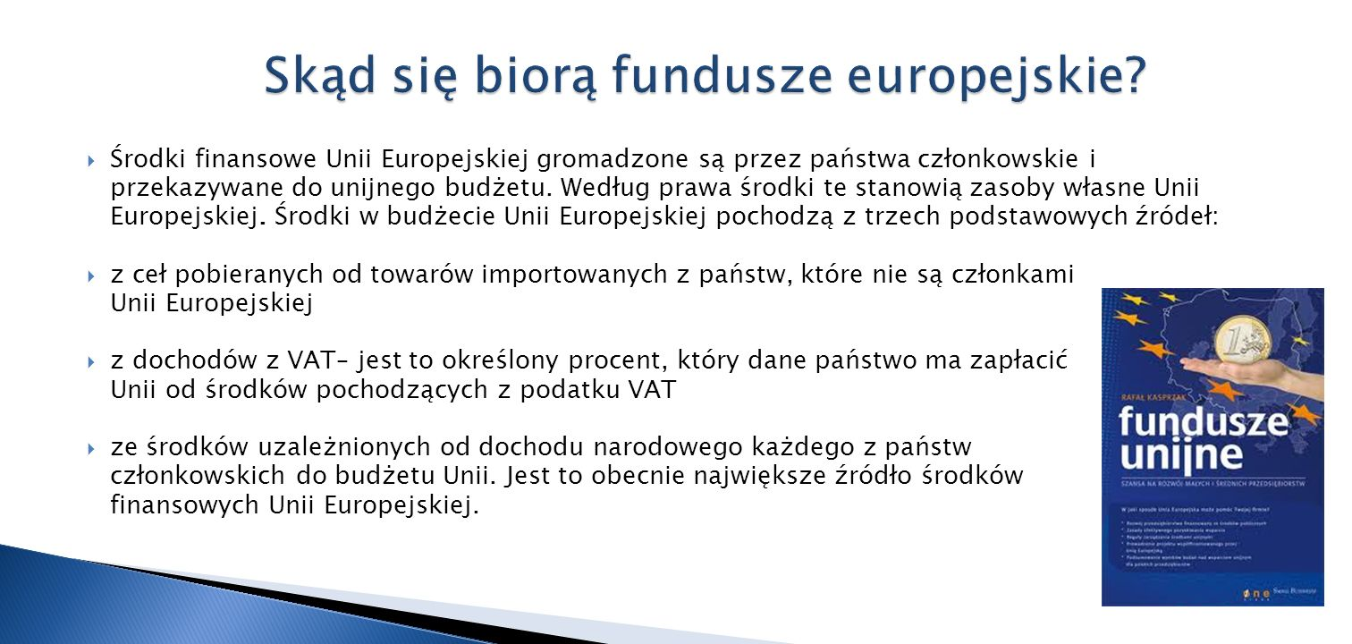 Skąd się biorą fundusze europejskie