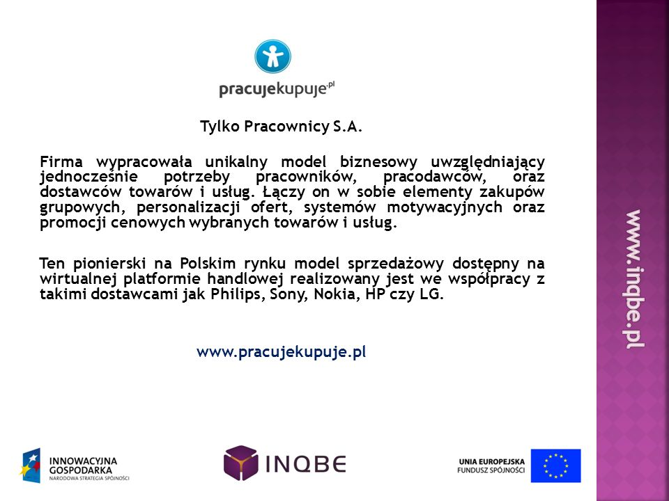 www.inqbe.pl Tylko Pracownicy S.A.