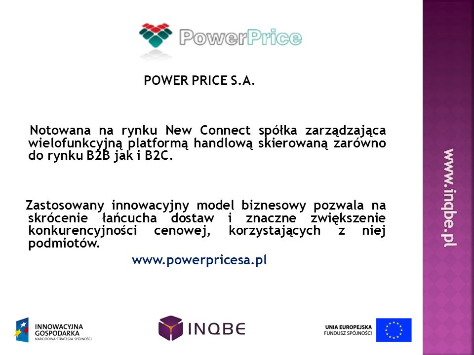 www.inqbe.pl POWER PRICE S.A.