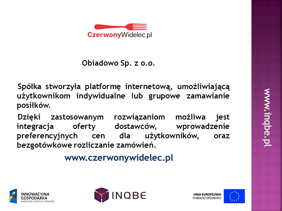 www.inqbe.pl www.czerwonywidelec.pl Obiadowo Sp. z o.o.