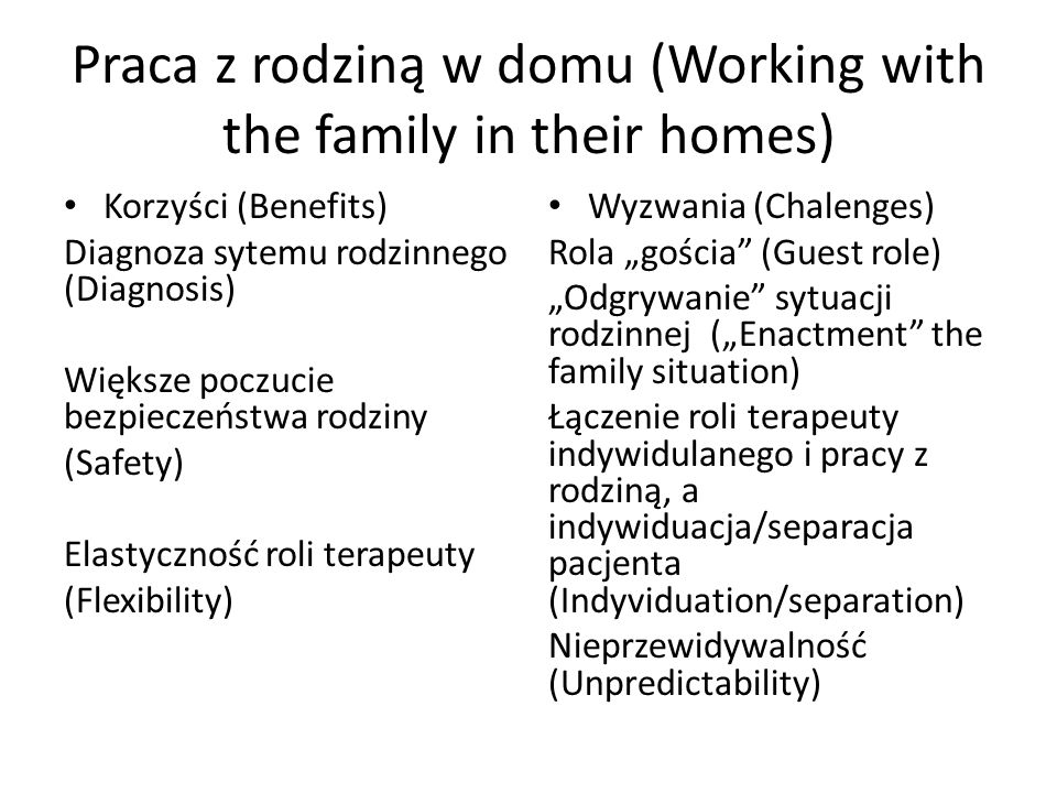 Praca z rodziną w domu (Working with the family in their homes)