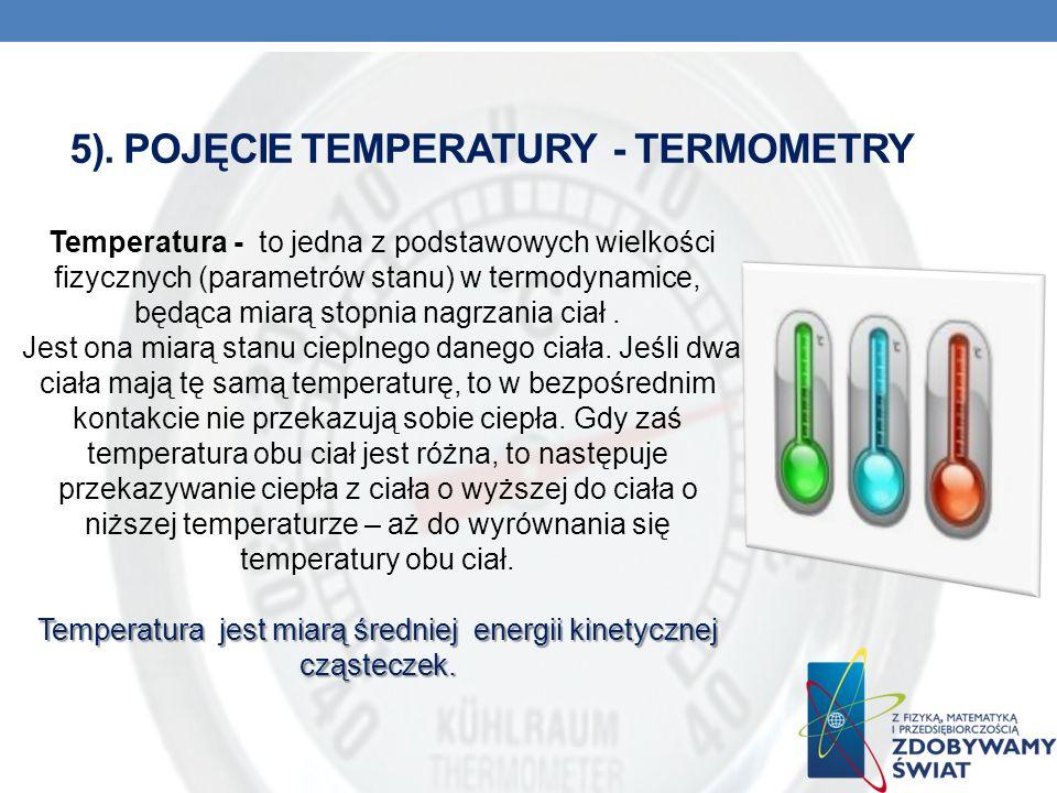 5). POJĘCIE TEMPERATURY - TERMOMETRY