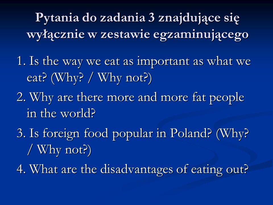 Pytania do zadania 3 znajdujące się wyłącznie w zestawie egzaminującego
